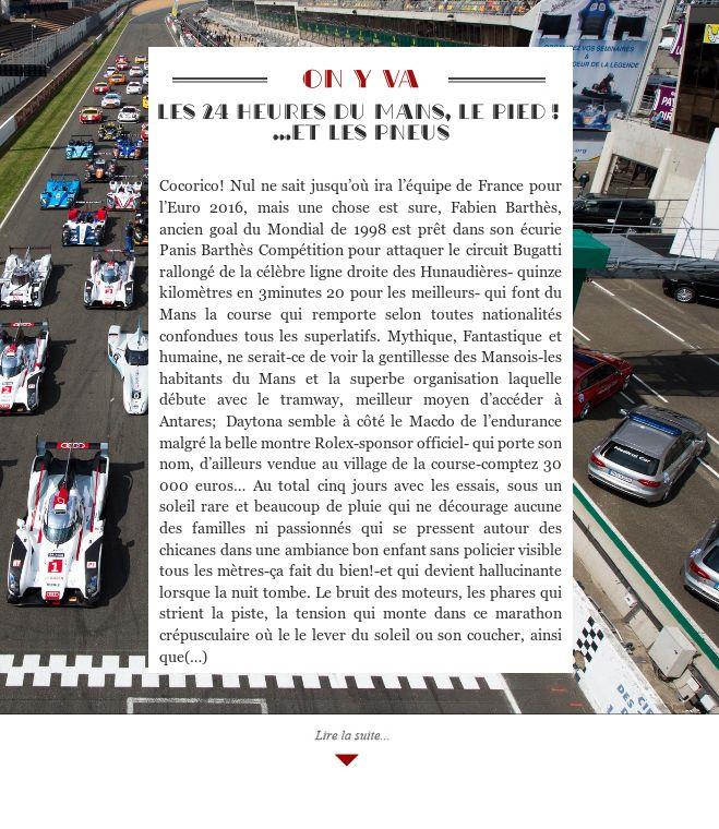 Les 24 heures du Mans, le pied ! …et les pneus