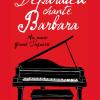Depardieu, Barbara, au plus fort de l'émotion