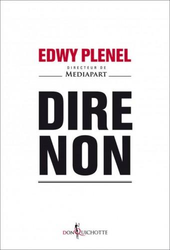 Dire-non-de-Edwy-Plenel